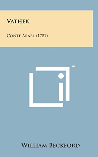 9781498173964: Vathek: Conte Arabe (1787) (French Edition)