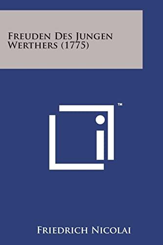 9781498176958: Freuden Des Jungen Werthers (1775)