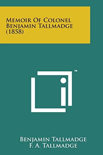 9781498178013: Memoir of Colonel Benjamin Tallmadge (1858)