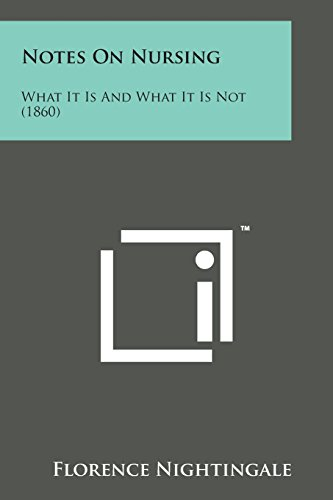 9781498178716: Notes on Nursing: What It Is and What It Is Not (1860)