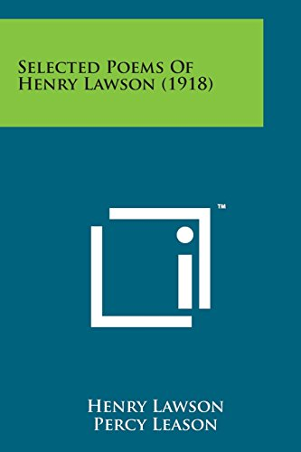 9781498185127: Selected Poems of Henry Lawson (1918)