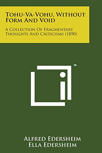 9781498187831: Tohu-Va-Vohu, Without Form and Void: A Collection of Fragmentary Thoughts and Criticisms (1890)