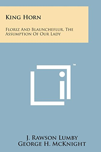 9781498191647: King Horn: Floriz and Blauncheflur, the Assumption of Our Lady