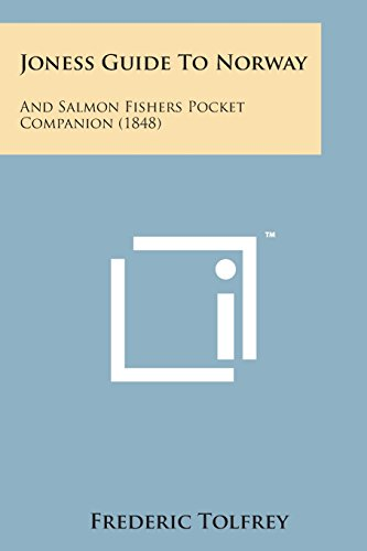 9781498194693: Joness Guide to Norway: And Salmon Fishers Pocket Companion (1848)