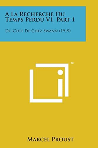 9781498196468: a la Recherche Du Temps Perdu V1, Part 1: Du Cote de Chez Swann (1919)