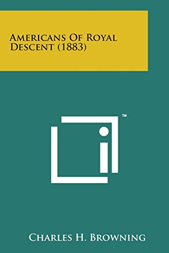 9781498198417: Americans of Royal Descent (1883)