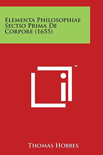 9781498198608: Elementa Philosophiae Sectio Prima de Corpore (1655)