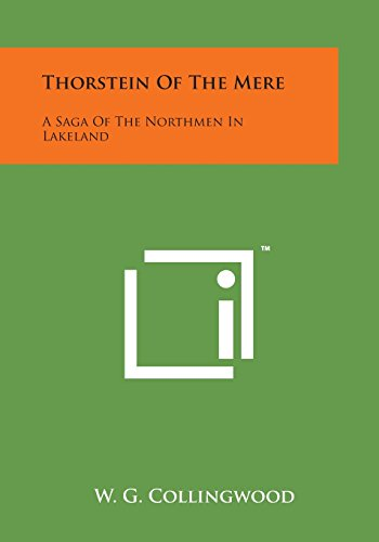 9781498199933: Thorstein of the Mere: A Saga of the Northmen in Lakeland