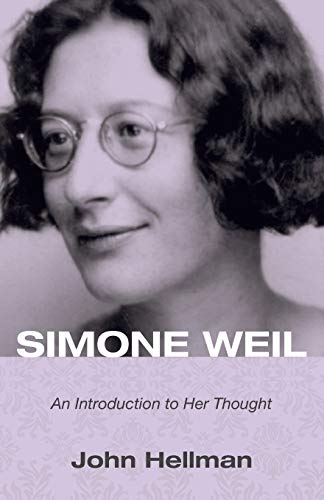 9781498200851: Simone Weil: An Introduction to Her Thought