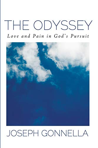 9781498201704: The Odyssey: Love and Pain in God's Pursuit