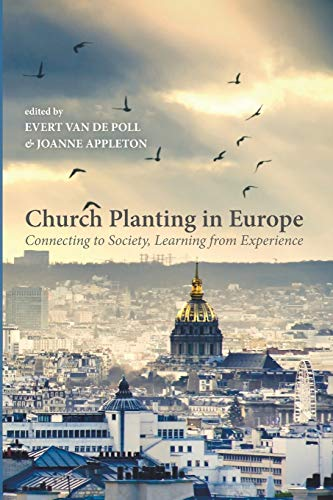 Church Planting in Europe: Connecting to Society, Learning from Experience
