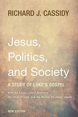 9781498202329: Jesus, Politics, and Society: A Study of Luke's Gospel