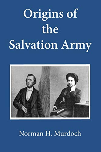9781498202916: Origins of the Salvation Army