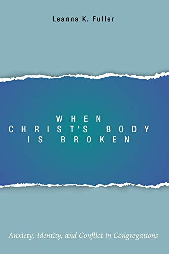 9781498203371: When Christ's Body Is Broken