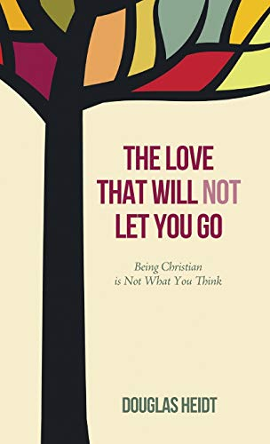 9781498203531: The Love that Will Not Let You Go
