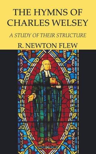The Hymns of Charles Wesley (Paperback): R Newton Flew