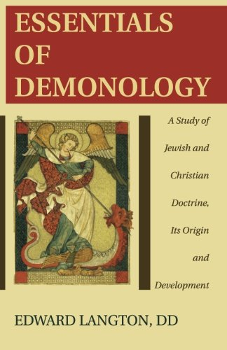 Essentials of Demonology: A Study of Jewish: Edward Langton