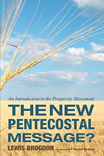 The New Pentecostal Message? (Paperback): Lewis Brogdon