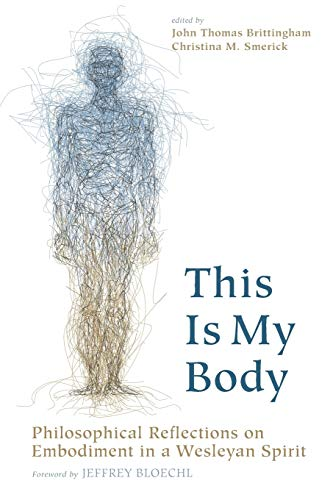 This Is My Body: Philosophical Reflections on: Pickwick Publications