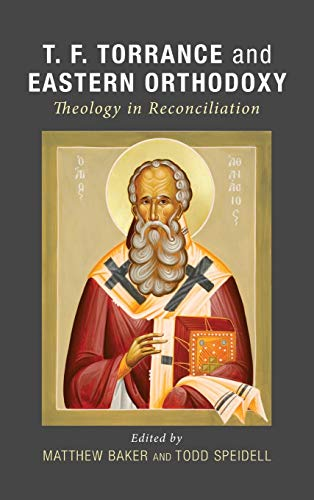 9781498208154: T. F. Torrance and Eastern Orthodoxy