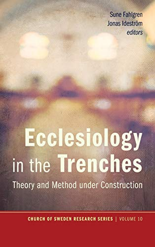 9781498208666: Ecclesiology in the Trenches (Church of Sweden Research)