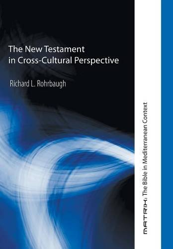 9781498210270: The New Testament in Cross-Cultural Perspective