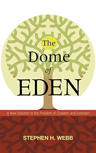 9781498211932: The Dome of Eden