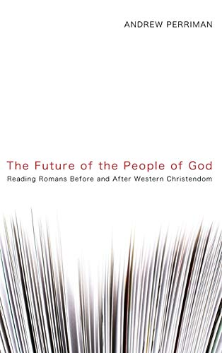 9781498211970: The Future of the People of God