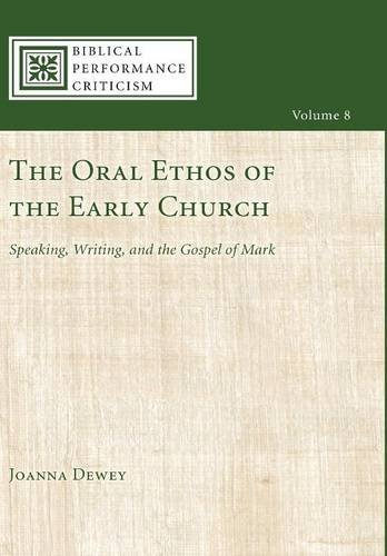 9781498212052: The Oral Ethos of the Early Church