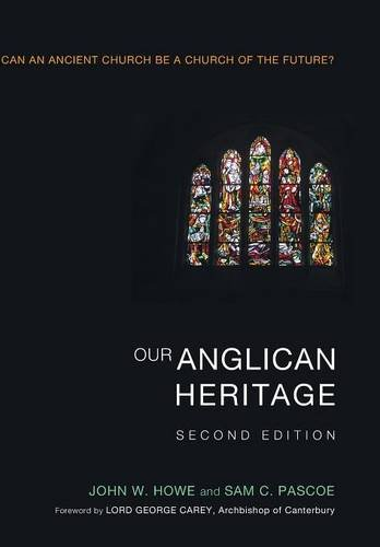 9781498212717: Our Anglican Heritage, Second Edition