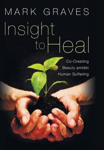 9781498215213: Insight to Heal
