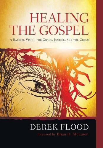 9781498215282: Healing the Gospel