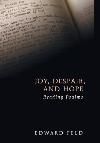 9781498215329: Joy, Despair, and Hope