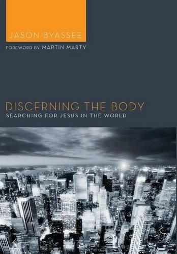 9781498215749: Discerning the Body