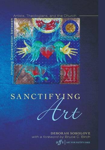 9781498216074: Sanctifying Art