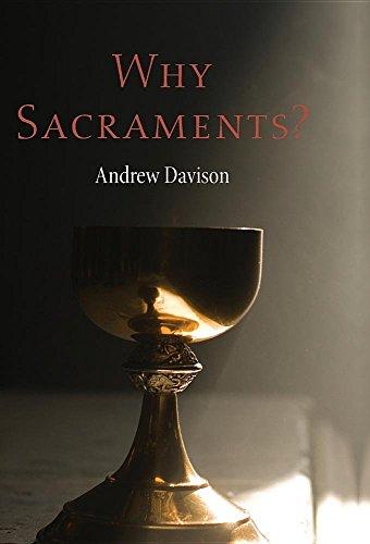 9781498216937: Why Sacraments?