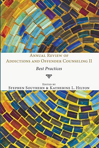 9781498217132: Annual Review of Addictions and Offender Counseling II: Best Practices