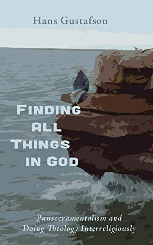 9781498218009: Finding All Things in God