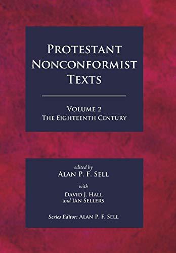 9781498219167: Protestant Nonconformist Texts Volume 2: The Eighteenth Century