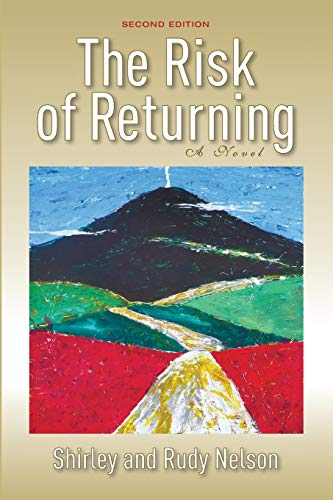 9781498219228: The Risk of Returning, Second Edition: A Novel