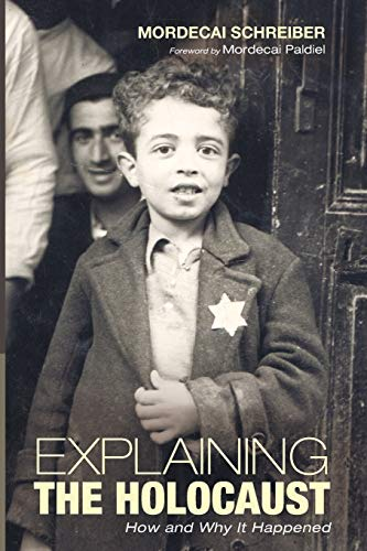 9781498219914: Explaining the Holocaust: How and Why It Happened