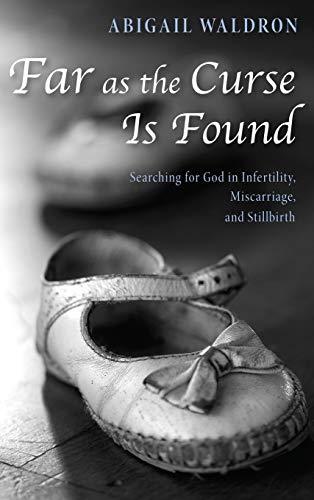 Far as the Curse Is Found: Abigail Waldron