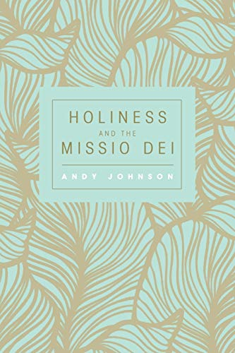 9781498221610: Holiness and the Missio Dei