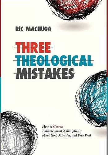 9781498222464: Three Theological Mistakes