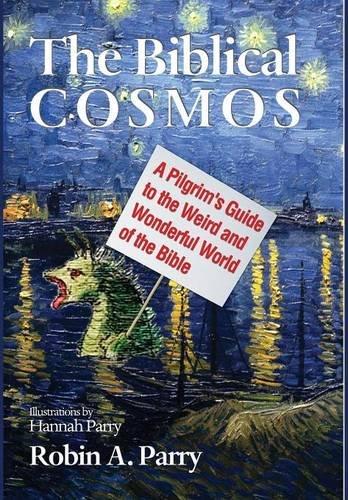 9781498222525: The Biblical Cosmos