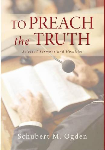 9781498222617: To Preach the Truth