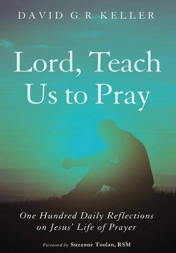 9781498223010: Lord, Teach Us to Pray