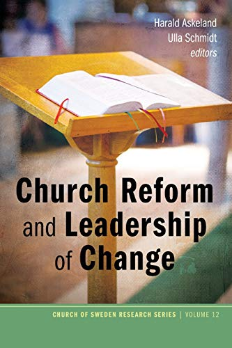 Church Reform and Leadership of Change (Church: Pickwick Publications