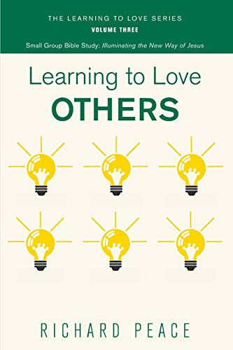 9781498224369: Learning to Love Others
