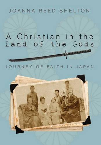 9781498224932: A Christian in the Land of the Gods: Journey of Faith in Japan